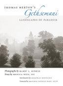 Thomas Merton s Gethsemani