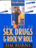 The Word on Sex  Drugs   Rock  n  Roll