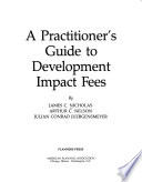 A Practitioner's Guide to Development Impact Fees