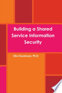 Building a Shared Service Information Security