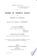 System of positive polity: Theory of the future of man, with an appendix consisting of early essays on social philosophy Pdf/ePub eBook