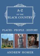 A Z of The Black Country