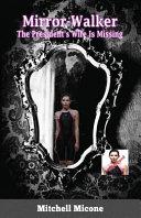 Mirror Walker
