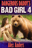 Dangerous Daddy's Bad Girl 4: Bear Back Virgin