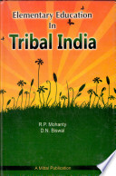 Elementary Education in Tribal India
