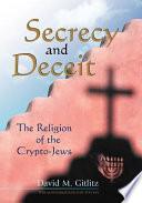 Secrecy and Deceit