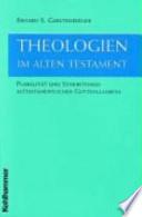 Theologien im Alten Testament