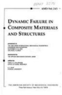 Dynamic Failure in Composite Materials and Structures