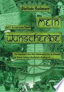 """Mein Wunscherbe. Teil 2: Im Land meiner Tr""""ume"""