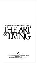 THE ART OF LIVING  THE HOW TO HANDBOOK ON LIFE S MOST ESSENTIAL SKILL Book