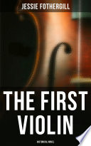 The First Violin  Historical Novel