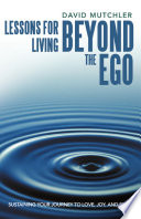 Lessons for Living Beyond the Ego Book PDF