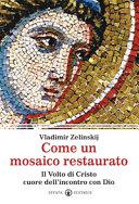 Come un mosaico restaurato
