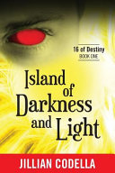 The Island of Darkness and Light Book