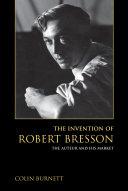 The Invention of Robert Bresson [Pdf/ePub] eBook