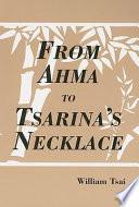 From Ahma to Tsarina's Necklace