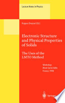 Electronic Structure and Physical Properties of Solids Book