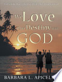 We Love Our Destiny With God Book