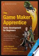 """The Game Maker's Apprentice: Game Development for Beginners"" by Jacob Habgood, Mark Overmars"