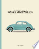 The Complete Book of Classic Volkswagens
