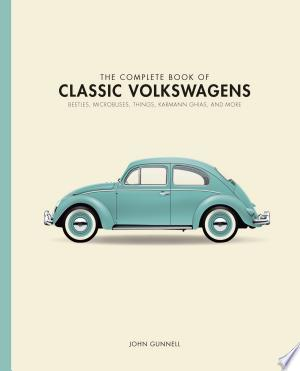 The Complete Book of Classic Volkswagens Ebook - digital ebook library