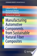 Manufacturing Automotive Components from Sustainable Natural Fiber Composites