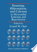Stunning  Hibernation  and Calcium in Myocardial Ischemia and Reperfusion