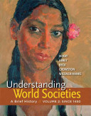 Understanding World Societies  Volume 2