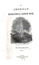 The American Biographical Sketch Book  Vol  1