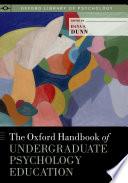 The Oxford Handbook of Undergraduate Psychology Education