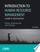 """""""Introduction to Human Resource Management: A Guide to HR in Practice"""" by Charles Leatherbarrow, Janet Fletcher"""