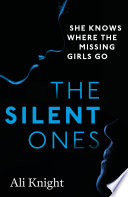 The Silent Ones  an unsettling psychological thriller with a shocking twist