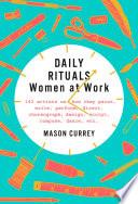 Daily Rituals Women At Work