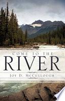 Come To The River Epub