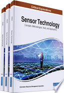 Sensor Technology: Concepts, Methodologies, Tools, and Applications