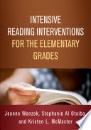 Intensive Reading Interventions for the Elementary Grades Book