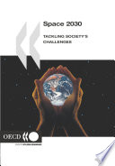 Space 2030 Tackling Society s Challenges