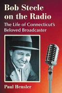 Bob Steele on the Radio