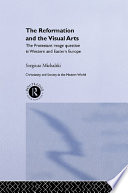 Reformation and the Visual Arts
