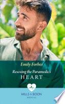 Rescuing The Paramedic s Heart  Mills   Boon Medical   Bondi Beach Medics  Book 1