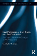 Equal Citizenship, Civil Rights, and the Constitution Book