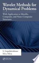 Wavelet Methods for Dynamical Problems