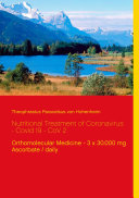 Nutritional Treatment of Coronavirus - Covid 19 - CoV 2