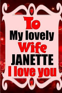 To My Lovely Wife ALYSSA I Love You Book