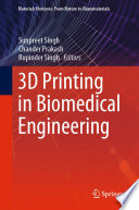3D Printing in Biomedical Engineering