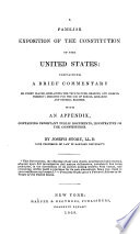 A Familiar Exposition Of The Constitution Of The United States Containing A Brief Commentary On Every Clause