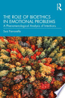 The Role of Bioethics in Emotional Problems Book