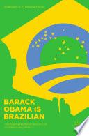 Barack Obama is Brazilian