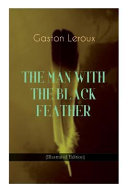 The Man with the Black Feather (Illustrated Edition): Horror Classic ebook