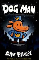 The Adventures of Dog Man: Dog Man